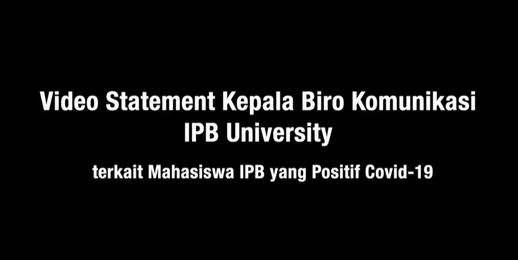 Statement Kepala Biro Komunikasi IPB University